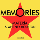 Material & Withney Houston - Memories - 1983 [reprises]